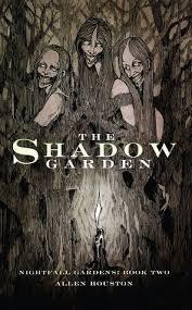 the shadow garden