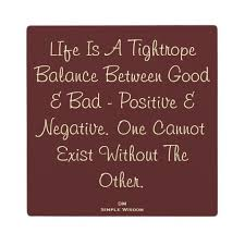 tightrope balance of good and evil
